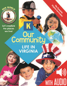 SOCIAL STUDIES: Our World: Our Community Grade K