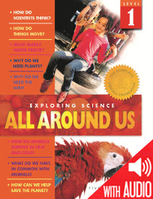 SCIENCE: Exploring Science: All Around Us Grade 1