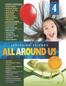 SCIENCE: Exploring Science: All Around Us Grade 4
