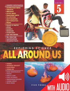 SCIENCE: Exploring Science: All Around Us Grade 5