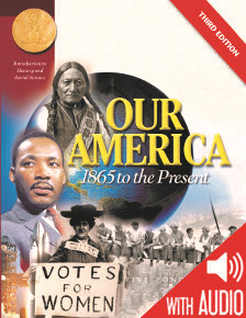 SOCIAL STUDIES: Our America: 1865 to the Present US History II